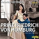 Prinz Friedrich von Homburg: Die wichtigsten Szenen im Original (Entdecke. Dramen. Erläutert.) | Heinrich Kleist