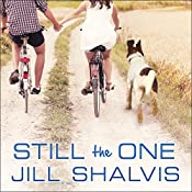 Still the One: Animal Magnetism, Book 6 | [Jill Shalvis]