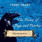 Tudor Chronicles: Prince of Rags and Patches | Terry Deary