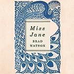 Miss Jane   Brad Watson