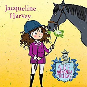 Alice-Miranda on Holiday Audiobook