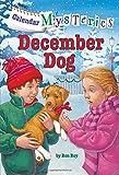 Calendar Mysteries #12: December Dog (A Stepping Stone Book(TM))