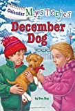 img - for Calendar Mysteries #12: December Dog (A Stepping Stone Book(TM)) book / textbook / text book