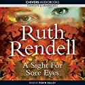 A Sight for Sore Eyes (       UNABRIDGED) by Ruth Rendell Narrated by David Threlfall