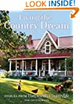 Living the Country Dream: Stories fro...