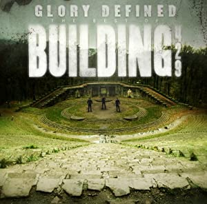 Glory Defined:The Best Of Building 429