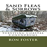 Sand Fleas & Sorrows: Surviving Coastal Conundrums (Aftermath Survivival) | Ron Foster