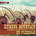 Humbug Mountain (       UNABRIDGED) by Sid Fleischman Narrated by Dan John Miller