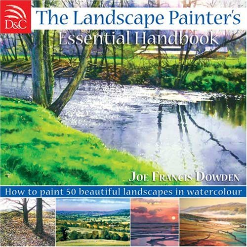 The Landscape Painter's Essential Handbook: How