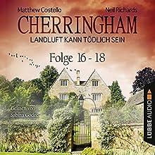 Cherringham - Landluft kann tödlich sein: Sammelband 6 (Cherringham 16-18) Hörbuch von Neil Richards, Matthew Costello Gesprochen von: Sabina Godec