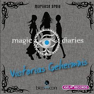 Victorias Geheimnis (Magic Diaries 2) Hörbuch