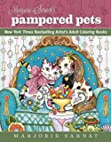 Marjorie Sarnats Pampered Pets: New York Times Bestselling Artists Adult Coloring Books