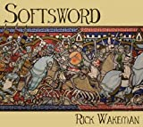 Softsword: King John & The Magna Carta by WAKEMAN,RICK (2014-07-08)
