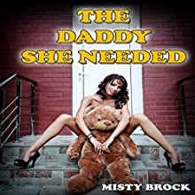 The Daddy She Needed (       UNABRIDGED) by Misty Brock Narrated by Nikki Diamond