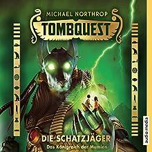 Das Königreich der Mumien (Tombquest - Die Schatzjäger 5) Hörbuch von Michael Northrop Gesprochen von: Johannes Raspe