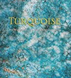 img - for Turquoise: The World Story of a Fascinating Gemstone by Lowry, Joe Dan, Lowry, Joe P (2010) Hardcover book / textbook / text book