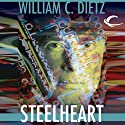 Steelheart (       UNABRIDGED) by William C. Dietz Narrated by Bill Quinn
