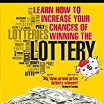 Learn How to Increase Your Chances of Winning the Lottery | Richard Lustig