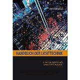 Image de Handbuch der Lichttechnik: Formeln, Tabellen und Praxiswissen: Know-How für Film, Fernsehen, Theate