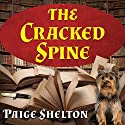 The Cracked Spine: Scottish Bookshop Mystery, Book 1 Audiobook by Paige Shelton Narrated by Carrington MacDuffie
