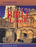 Hammond Atlas of the Bible Lands (0843709413) by Hammond World Atlas Corporation Staff