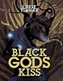 Black Gods Kiss