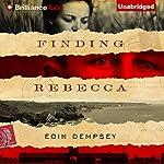 Finding Rebecca | Eoin Dempsey