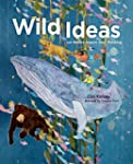 Wild Ideas: Let Nature Inspire Your T...
