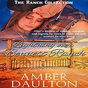 Lightning Over Bennett Ranch Audiobook