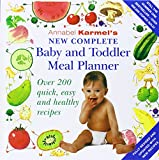 Annabel Karmel's New Complete Baby & Toddler Meal Planner - 4th Edition Annabel Karmel