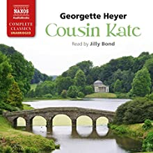 Cousin Kate (       UNABRIDGED) by Georgette Heyer Narrated by Jilly Bond