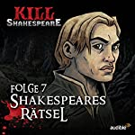 Shakespeares Rätsel (Kill Shakespeare 7) | Conor McCreery,Anthony Del Col