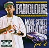 Fabolous More Street Dreams Vol.2: the Mixtape