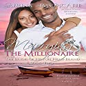 Marrying the Millionaire: The Brides of Hilton Head Island, Book 2 Audiobook by Sabrina Sims McAfee Narrated by Stephanie Rose