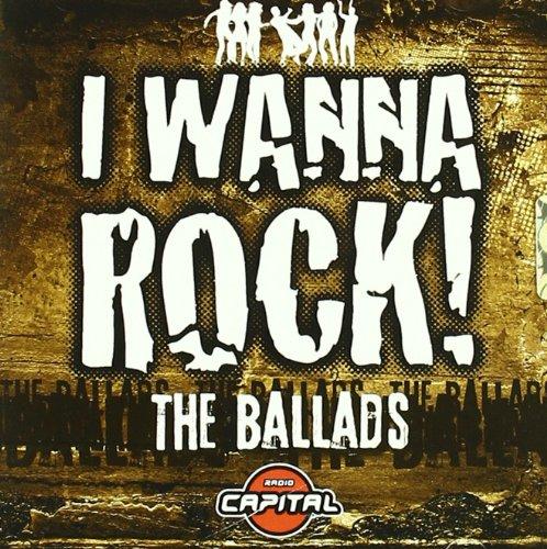 """I Wanna Rock """"The Ballads"""""""