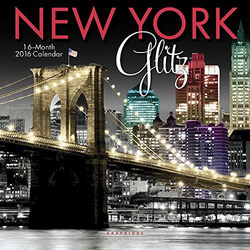 Graphique New York Glitz 2016 Mini Calendar (MY83016) (New York Glitz compare prices)