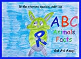 Alphabet Book: ABC Animals Facts: learning the ABC with animals (little stories)