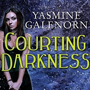 Courting Darkness: Otherworld, Book 10 | [Yasmine Galenorn]