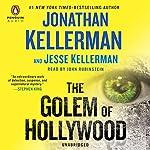 The Golem of Hollywood | Jonathan Kellerman,Jesse Kellerman