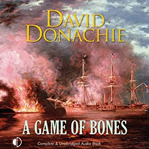 A Game of Bones: The Privateersman Mysteries, Volume 6 | [David Donachie]