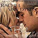 The Bet (       UNABRIDGED) by Rachel Van Dyken Narrated by Tanya Eby