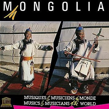 Mongolia: Traditional Music [UNESCO] - 癮 - 时光忽快忽慢,我们边笑边哭!