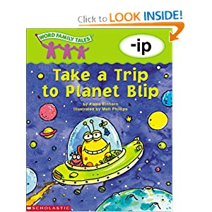 Word Family Tales -Ip: Take a Trip to Planet Blip