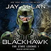 Blackhawk: Far Stars Legends Series, Book 1 | Jay Allan