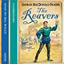 The Reavers Audiobook by George MacDonald Fraser Narrated by Bill Wallis