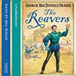 The Reavers | George MacDonald Fraser
