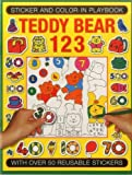 img - for Sticker and Color-in Playbook: Teddy Bear 123: With Over 60 Reusable Stickers book / textbook / text book