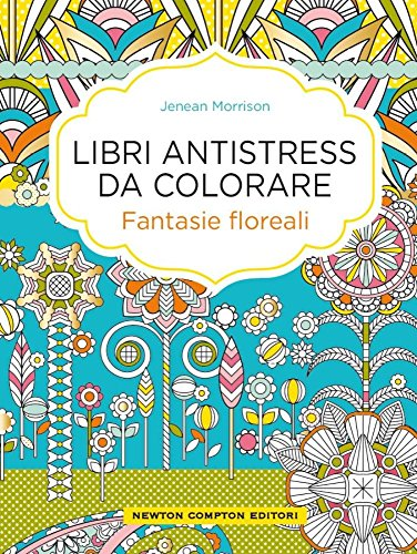 fantasie-floreali-libri-antistress-da-colorare