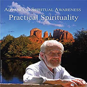 Advancing Spiritual Awareness: Practical Spirituality Speech