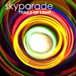 Sky Parade - Live in Concert